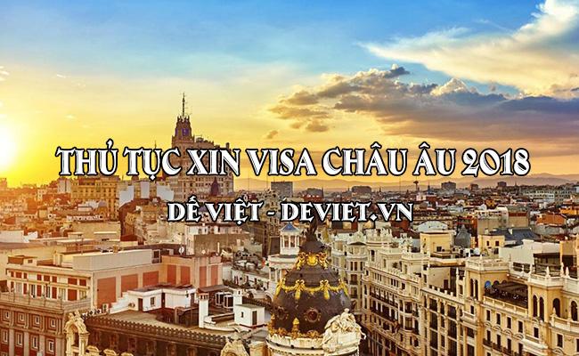 Thủ tục xin visa du lịch Châu Âu đầy đủ chi tiết nhất cập nhật 2018