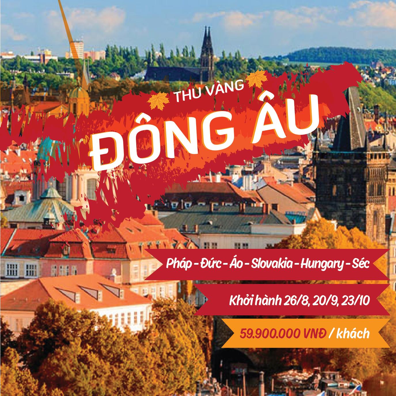 TOUR 2018 PHÁP – ĐỨC – ÁO – HUNGARY – SLOVAKIA – SÉC